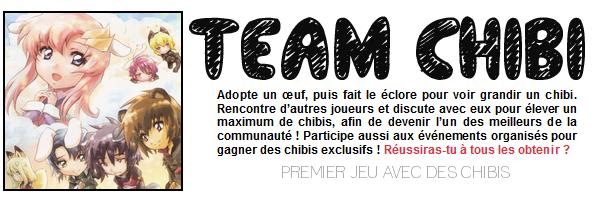 ! Team Chibi ! Besoin d'aide !