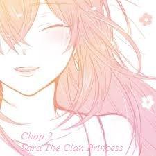 Chap.2: Sara The Clan Princess