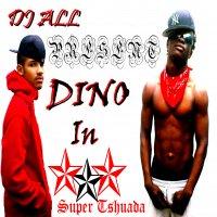 Dino / Super Tshuada (2009)