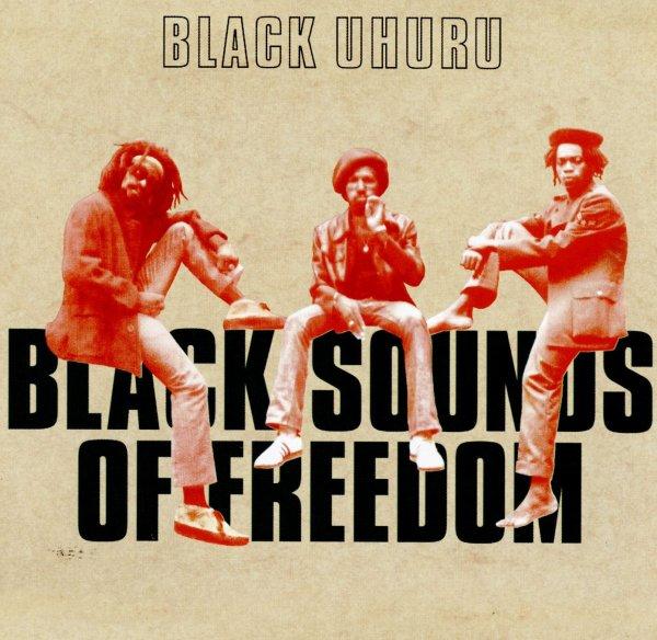 "BLACK UHURU - ""BLACK SOUNDS OF FREEDOM"" (1977 - REMIX 1981)"
