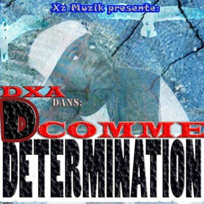 """Nouvelle Mixtape """"D Comme Determination"""""""