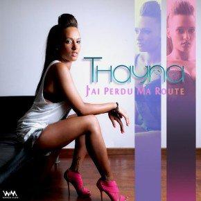 Thayna - J'ai perdu ma route  (2013)