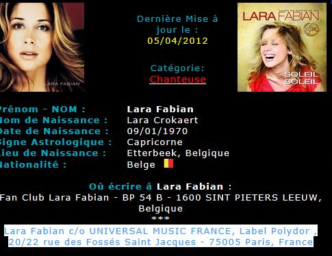 voici deux adresse pour ecrir à Lara Fabian