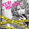 No Boys Allowed / Toy Soldier - Keri Hilson (2010)