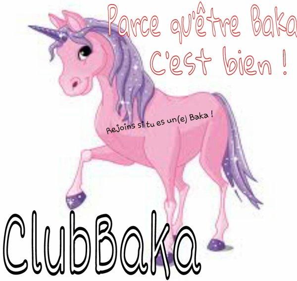 ClubBaka !