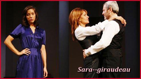 ' Je  souhaite garder le Théatre toute ma vie ' Sara Giraudeau ♥