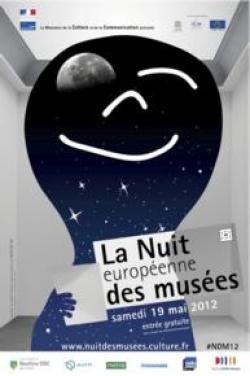 NUIT DES MUSEES  samedi, 19 mai 2012 à partir de 20h