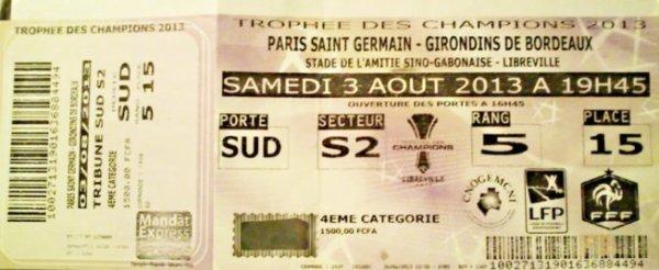 TROPHEE DES CHAMPIONS 2013 A LIBREVILLE AU GABON BORDEAUX PSG