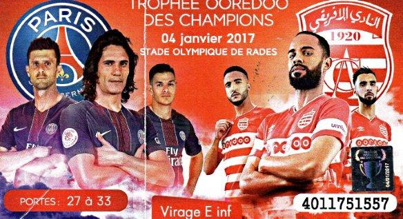 CLUB AFRICAIN PSG  TROPHEE CHAMPIONS OREDOO 2017 à RADES TUNISIE