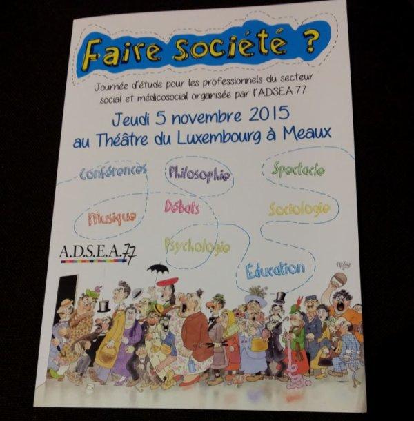 Faire Societe au Theâtre du Luxembourg à Meaux