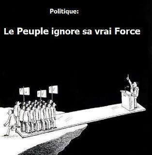 Le peuple ignore sa vraie force :-)