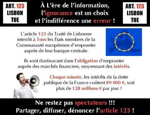 Pour l'abrogation de l'article 123 du traitée de Lisbonne !!!! Partagez un max, faut qy'ça tourne !!!