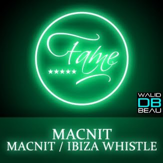 Macnit / Ibiza Whistle (2011)