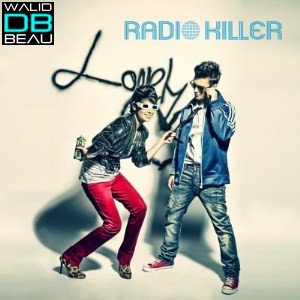 Radio Killer / Lonely Heart (Radio Edit) (2011)