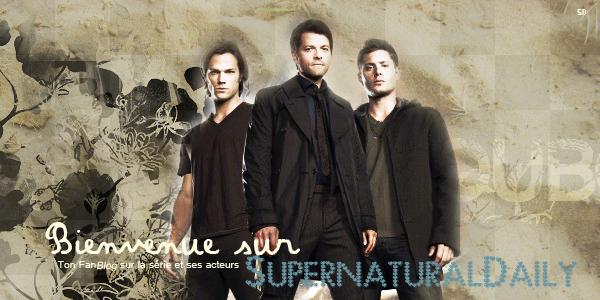 ->SupernaturalDaily: Bienvenue