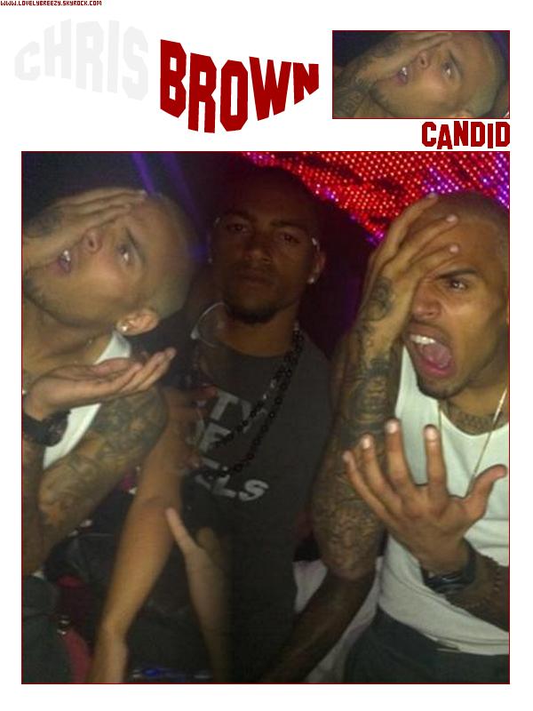 ~ Candid ~ Chris Brown - Dans un Club la nuit dernière