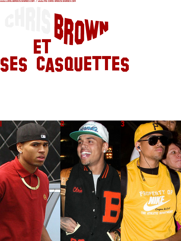 ~ Collaboration ~ Chris Brown et ses casquettes ~ collaboration with my-chris-breezy