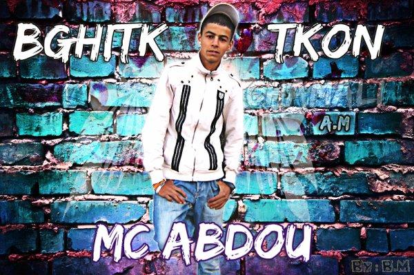 Mc AbDou -_-  BGhiTk TKoN - 2010