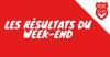 Les résultats du week-end