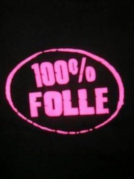 100%Folle