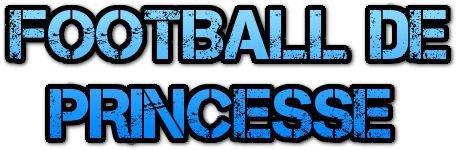 FOOTBALL DE PRINCESSE