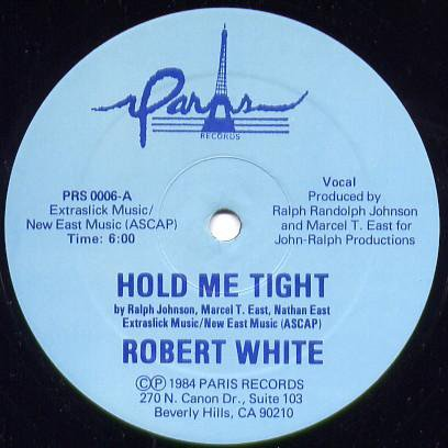 ROBERT WHITE, Hold Me Tight