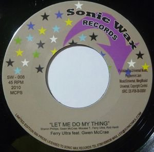 Ferry Ultra feat. Gwen McRae - let me do my thang