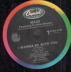 MAZE FEATURING FRANKIE BEVERLY - I Wanna Be With You