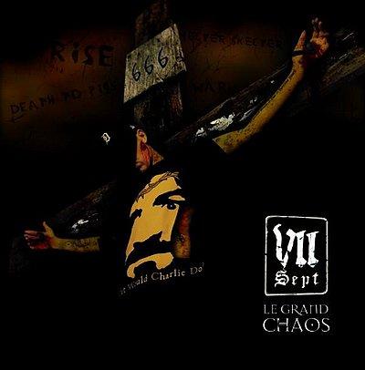 VII - Le Grand Chaos / Le Sang Et Le Pain Feat Fayçal (2009)