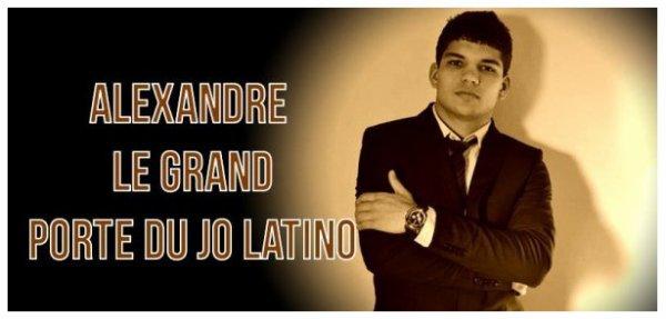 Alexandre Le Grand ( Porte du Jo latino ) Par ce Que C'est la Classe