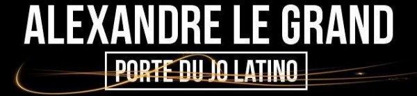Alexandre Le Grand (Porte du Jo latino) Par ce Que C'est la Classe !!!!