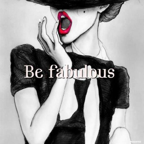 You'Re Fabulous Girl!