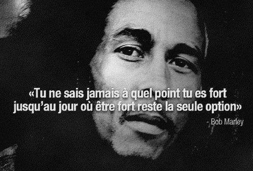 Bob Marley a dit ... (Citation)