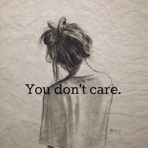You Don't Care...