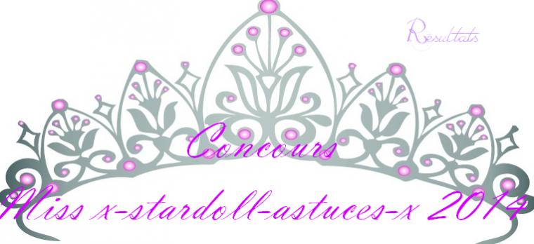Résultats première étape concours Miss x-stardoll-astuces-x 2014 !!