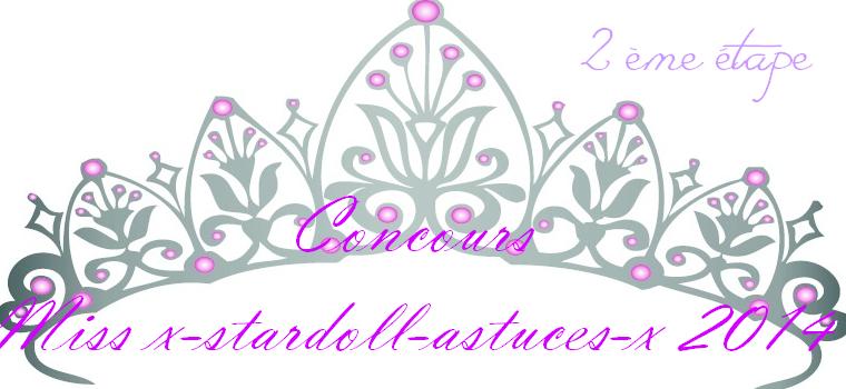 2ème étape concours Miss x-stardoll-astuces 2014 !!