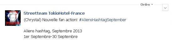 INFO de la Streetteam TokioHotel-France : Nouvelle fan action! #AliensHashtagSeptember