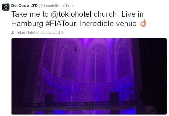 Twitter De-Code LTD :  Emmenez-moi à l'église de @tokiohotel! En direct de Hamburg #FIATour . Lieu incroyable