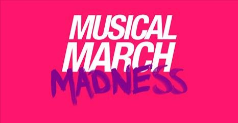 Musical March Madness  3 round VOTEZ