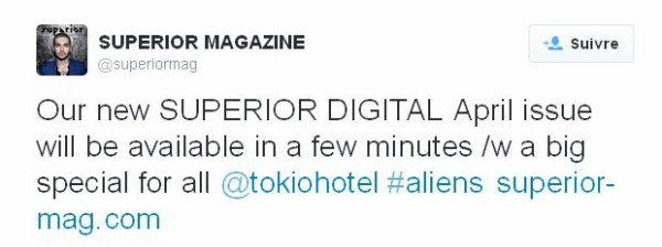 Twitter SUPERIOR MAGAZINE : Notre nouveau numéro de SUPERIOR DIGITAL sera disponible dans quelques minutes avec une grosse surprise  @tokiohotel #aliens superior-mag.com