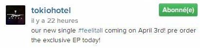 Instagram Tokio Hotel : notre nouveau single #feelitall doit sortir le 3 Avril!! En pré-commande exclusive sur EP dès aujourd'hui