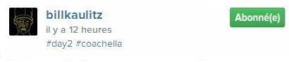 Instagram Bill Kaulitz : #day2 #coachella