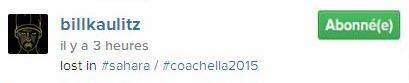 Instagram Bill kaulitz : in lost #sahara #coachella2015