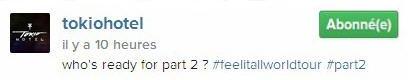 Instagram Tokio Hotel : qui est prêt pour la part 2 ? #feelitallworldtour #part2