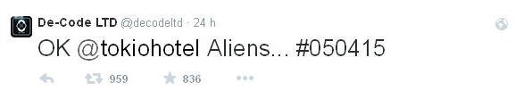 twitter De-Code LTD : OK Aliens @tokiohotel...#050415