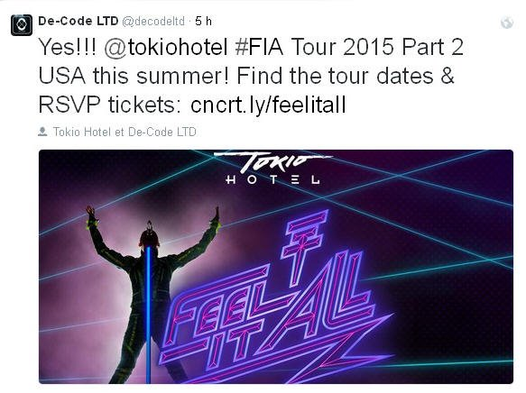 Twitter De-Co:de LTD : Oui!!! @tokiohotel #FIA Tour 2015 Part 2 aux USA cet été! Retrouvez les dates & les tickets de réservation