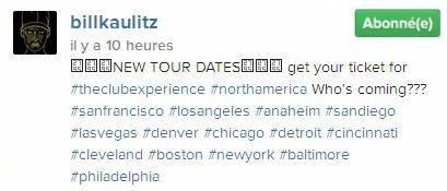 Instagram Bill : NOUVELLES DATES DE TOURNÉE achetez votre ticket pour#theclubexperience
