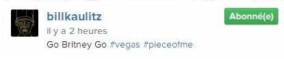 Instagram Bill Kaulitz : Go Britney Go #vegas #pieceofme