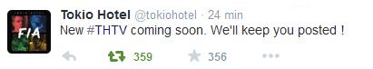 Twitter Tokio Hotel :  Nouveau #THTV bientôt! On vous tient au courant!