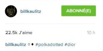 Instagram Bill Kaulitz : ⚪️⚫️#motifsàpois #dior